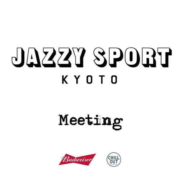 JAZZY SPORT KYOTO MEETING