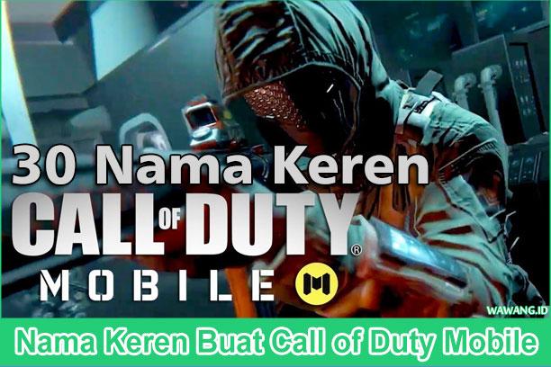 30 daftar nama keren call of duty mobile