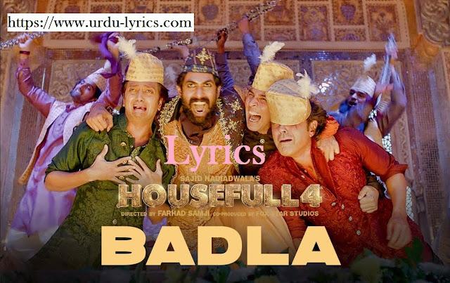 Badla Song Lyrics - Housefull 4 Movie ( 2019 )