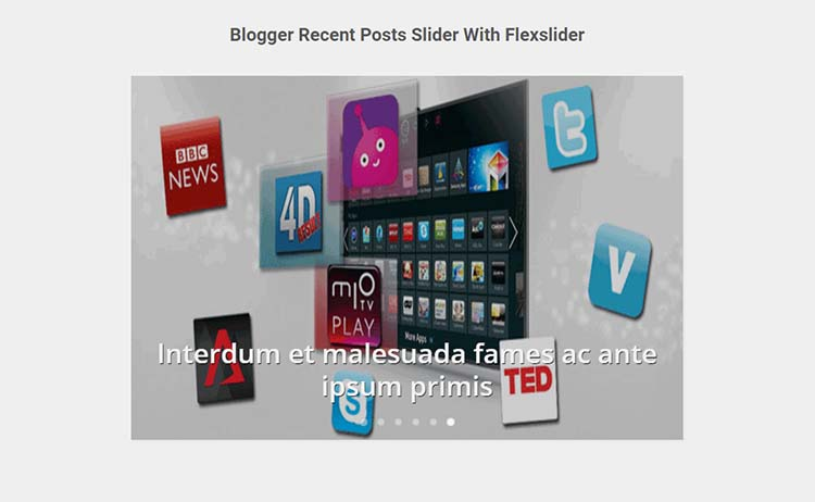Blogger Recent Posts Slider With Flexslider