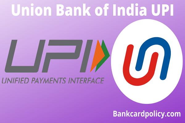 Union Bank of India UPI