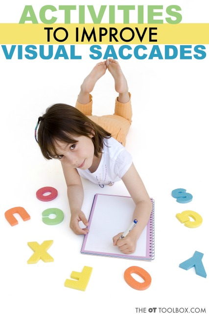 Use these visual saccades activities to help kids with visual tracking skills needed for reading and writing, and other learning skills.