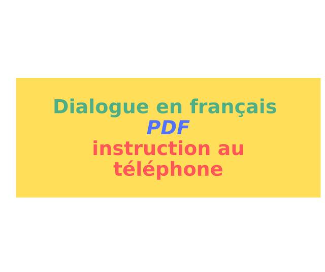 Dialogue en français instruction au téléphone