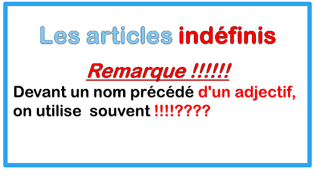 LE S ARTICLES indéfinis