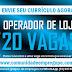 OPERADOR DE LOJA, 20 VAGAS COM SALÁRIO DE R$ 1100,00 PARA EMPRESA NO RECIFE
