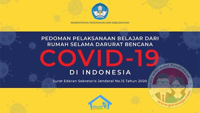 Pedoman Penyelenggaraan Belajar dari Rumah Sesuai SE Nomor 15 Tahun 2020