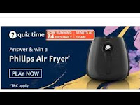 Amazon Quiz Answers Time Daily @ 24 HRS on 26 Feb 2021 Win Philips Air Fryer