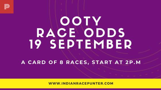 Chennai Ooty Race Odds 19 September