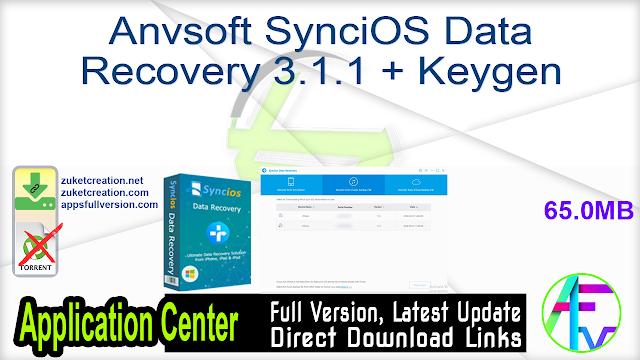 Anvsoft SynciOS Data Recovery 3.1.1 + Keygen