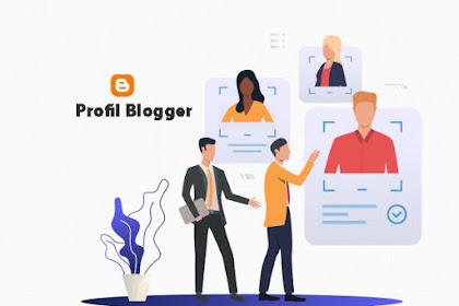 Profil Blogger : Pengaturan Foto, Link Situs, Lokasi & Minat