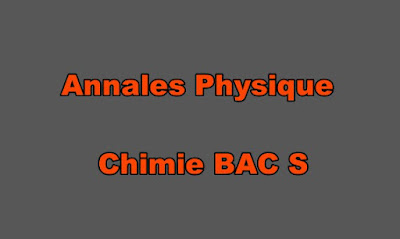 Annales Physique Chimie BAC S