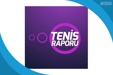 Tenis Raporu Podcast