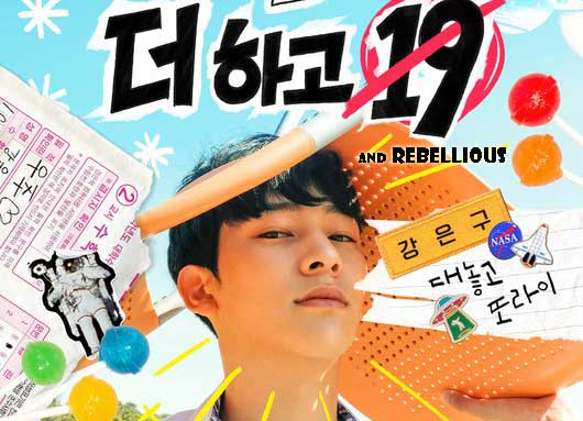 Sinopsis Drama 19 and Rebellious Episode 1-7 (Lengkap)