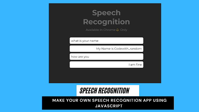 speech recognition javascript   make your own Speech Recognition App using javascript