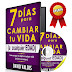 7 DÍAS PARA CAMBIAR TU VIDA – DAVID VALOIS – [AudioLibro y Ebook PDF]