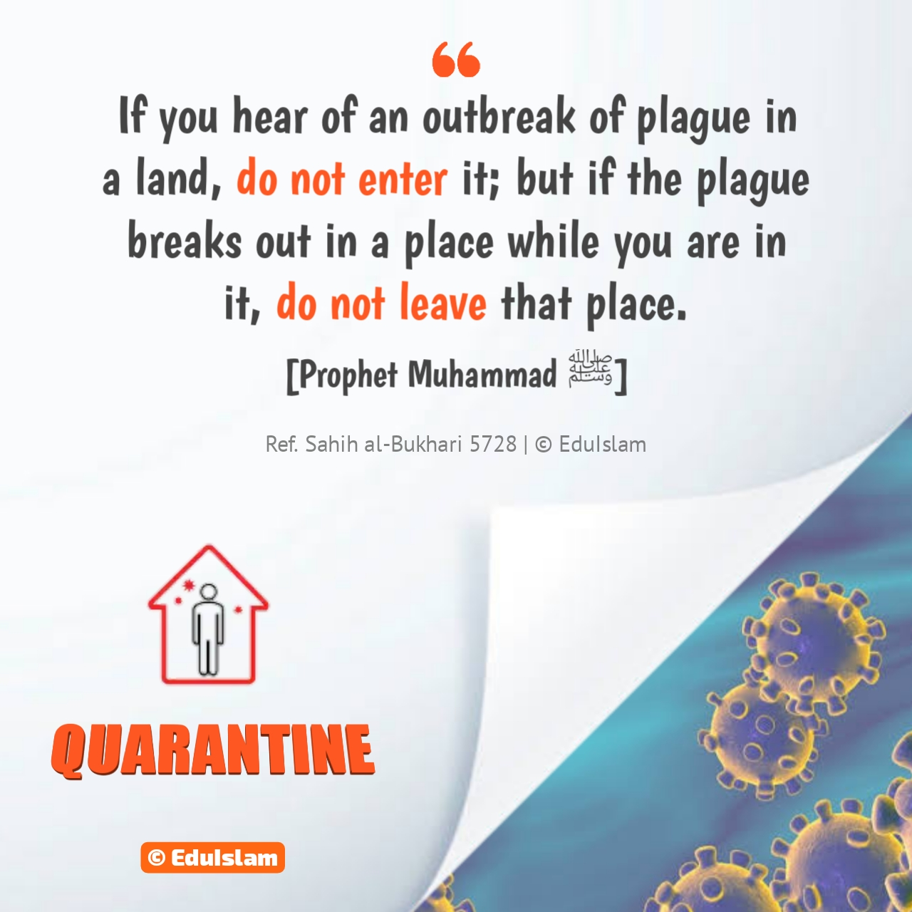 If you hear of an outbreak of plague in a land, do not enter it, Prophet Muhammad about epidemic, Prophet Muhammad ﷺ about Quarantine, Islam about epidemic, Coronavirus outbreak, COVID 19 crisis, hadith about epidemic, EduIslam