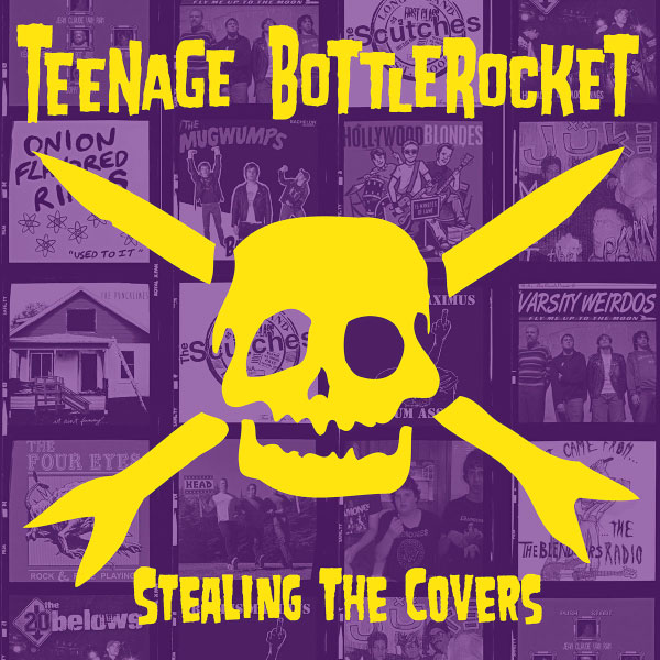 "Teenage Bottlerocket stream new album ""Stealing The Covers"""