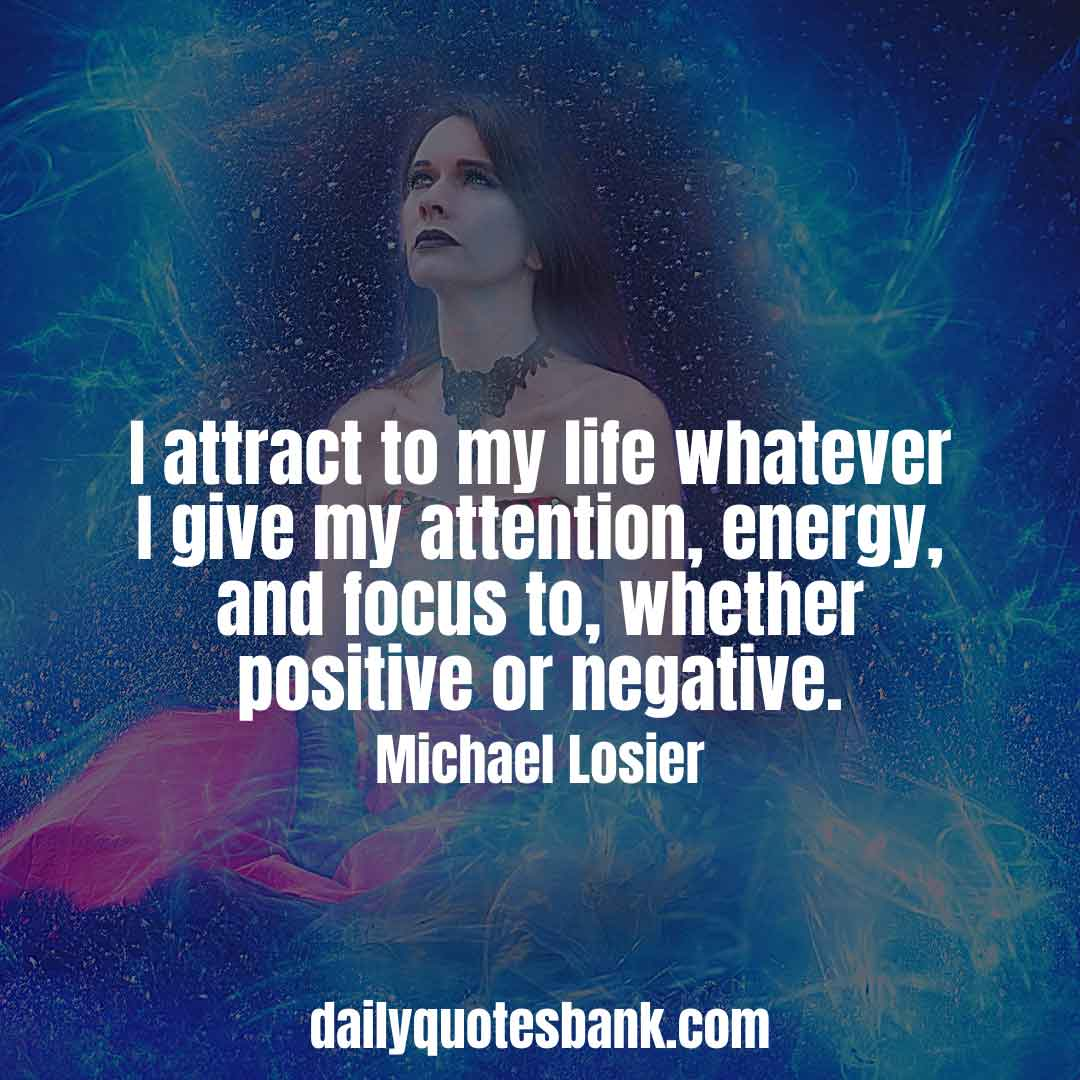 The Law Of Attraction Quotes That Will Boost Your Inner Power