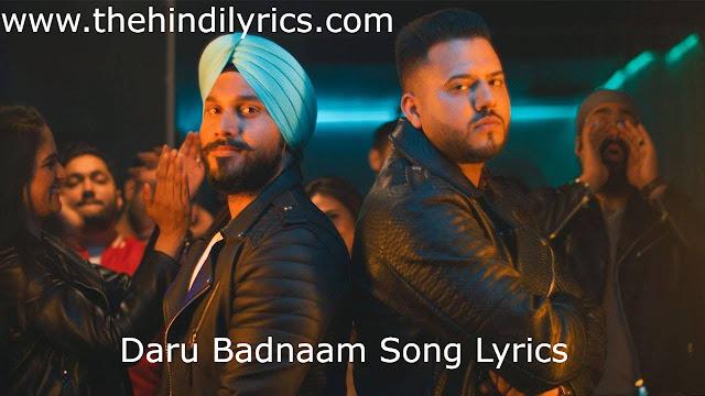 Daru Badnaam Song Lyrics – Kamal Kahlon, Param Singh
