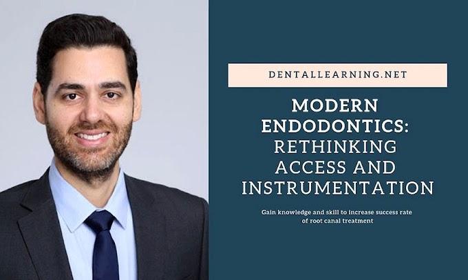 WEBINAR: Modern ENDODONTICS - Rethinking Access and Instrumentation - Rob Rabi, DMD