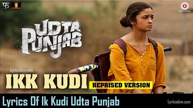Lyrics Of Ik Kudi Udta Punjab