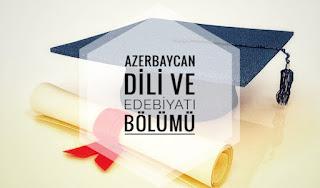 Azerbaycan Dili ve Edebiyatı Bölümü Nedir Ne İş Yapar İmkanları Maaşları