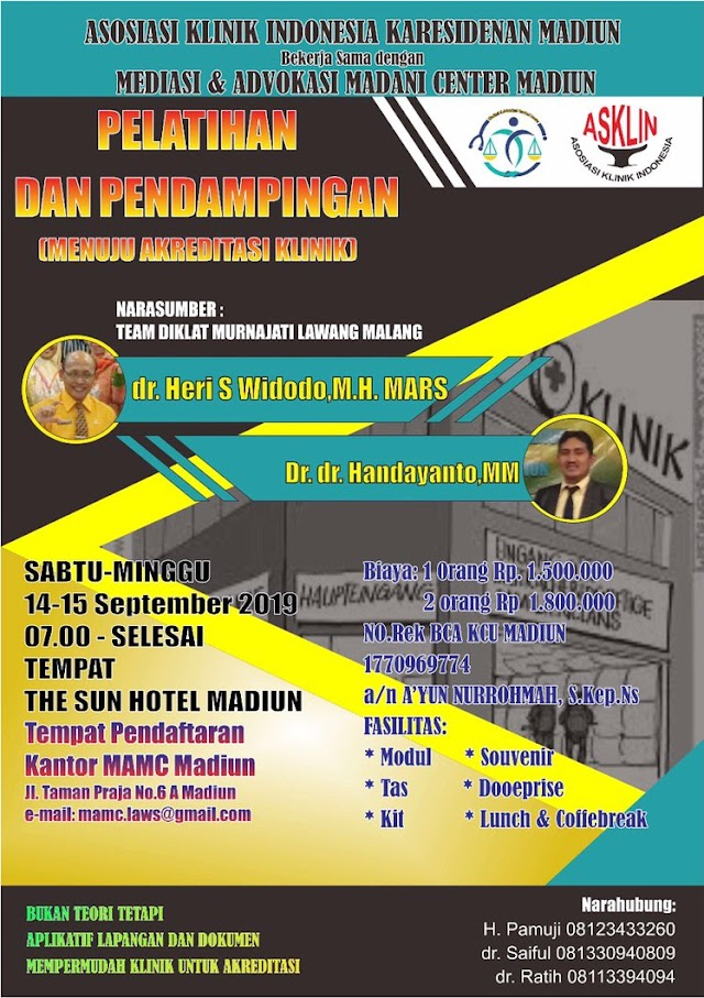 """""""Workshop & Pendampingan Menuju Sukses Akreditasi Klinik"""" 14-15 September 2019"""