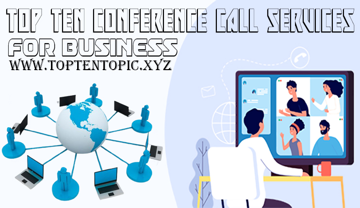 Top Ten Conference Call Services for Business