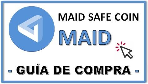 Cómo y Dónde Comprar MAIDSAFECOIN (MAID) Guía ACTUALIZADA