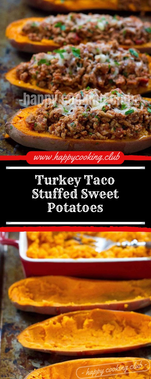 Turkey Taco Stuffed Sweet Potatoes
