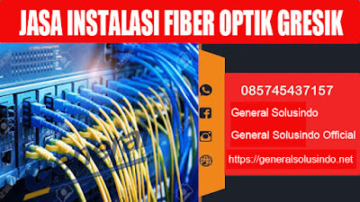 jasa instalasi kabel fiber optik murah gresik