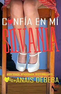 Confia en mi, Silvania- Anais Debeba