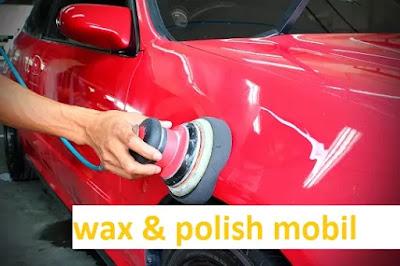 iya keduanya sering dikaitkan satu sama lainnya Perbedaan Wax dan Polish Mobil Lengkap