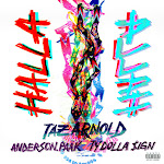 Taz Arnold - Halla (feat. Anderson .Paak & Ty Dolla $ign) - Single Cover