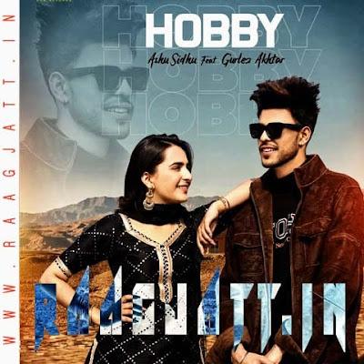 Hobby by Gurlez Akhtar Ft Ashu Sidhu lyrics