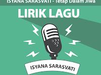 Lirik Lagu Tetap Dalam Jiwa - Isyana Sarasvati