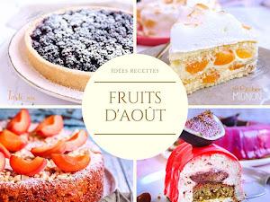 Les fruits du mois d'août - 160 recettes desserts