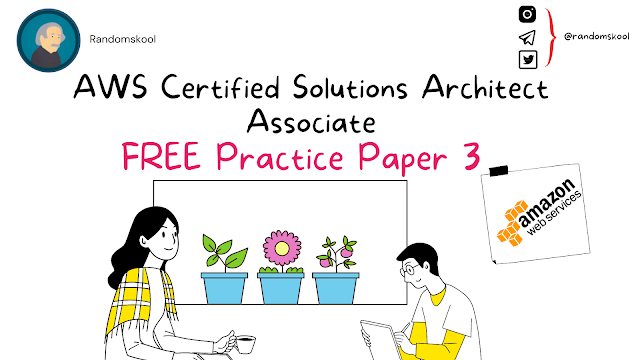 AWS Certified Solutions Architect - Associate | Free Practice Test | Practice Test 3 |  AWS Certification
