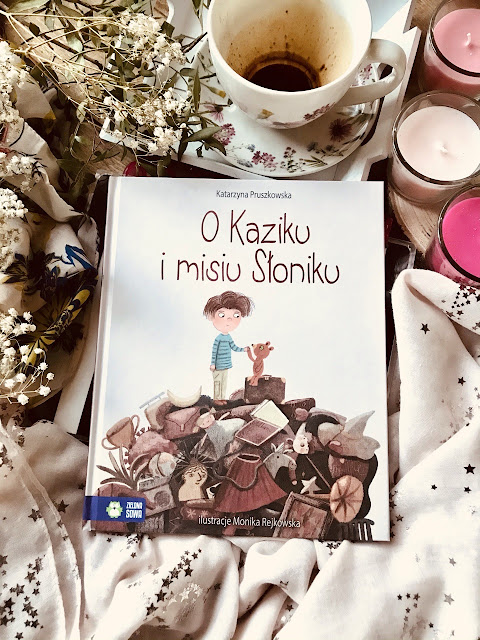 Katarzyna Pruszkowska, O Kaziku i misiu Słoniku