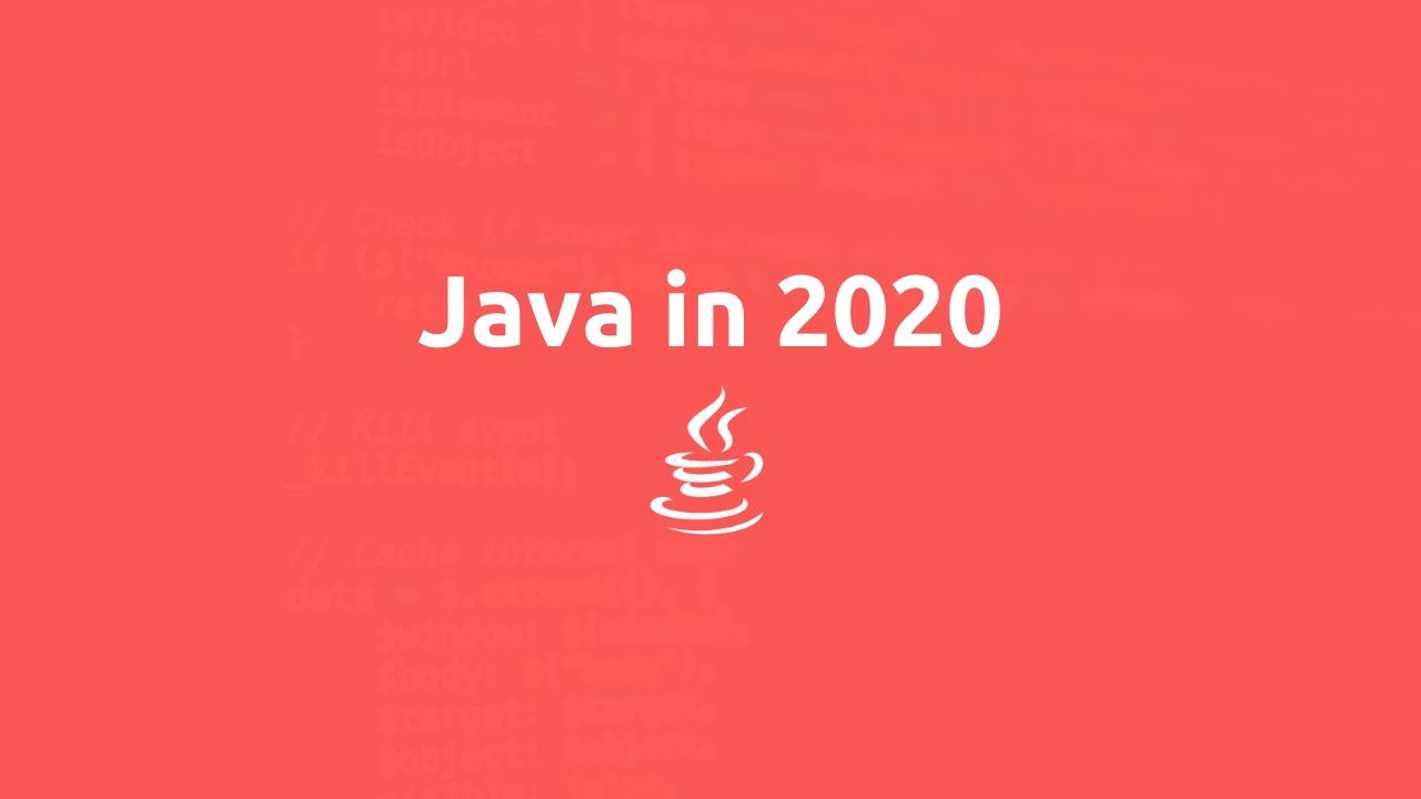 reasons to learn java in 2020, java in 2020, learn java