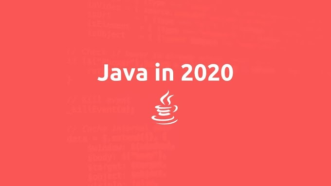 20+ Reasons to Learn Java in 2020