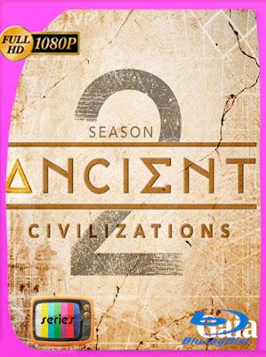 Ancient Civilizations Temporada 02 [10/10] [AMZN WEB-DL] [1080p] [Latino] [GoogleDrive] [MasterAnime]