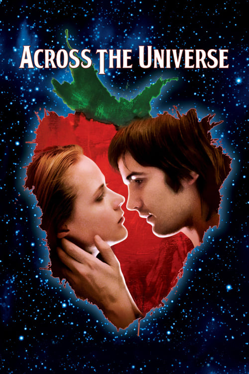 Across the Universe 2007 Full USA 18+ Adult Movie Online Free
