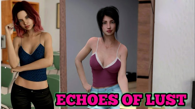 Echoes of Lust [ S2E1 ] MOD Ported to Android