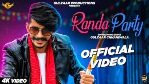 RANDA PARTY LYRICS - Gulzaar Chhaniwala