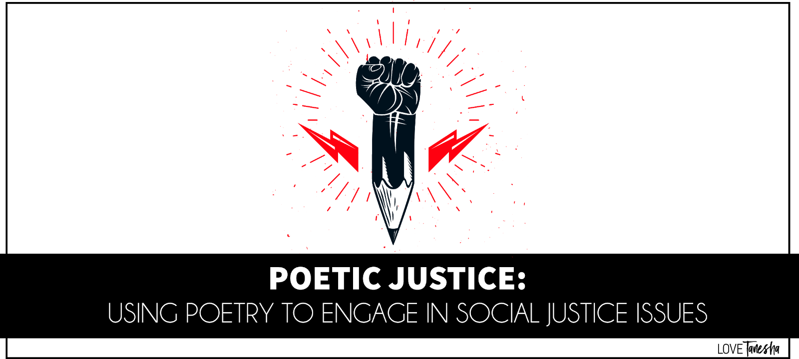 Poetry and Social Justice in the Secondary Classroom