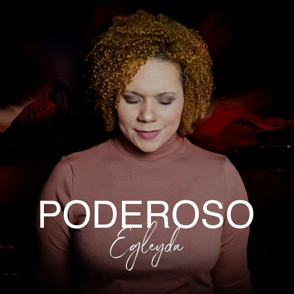 Egleyda Belliard – Poderoso (Single) 2021 (Exclusivo WC)