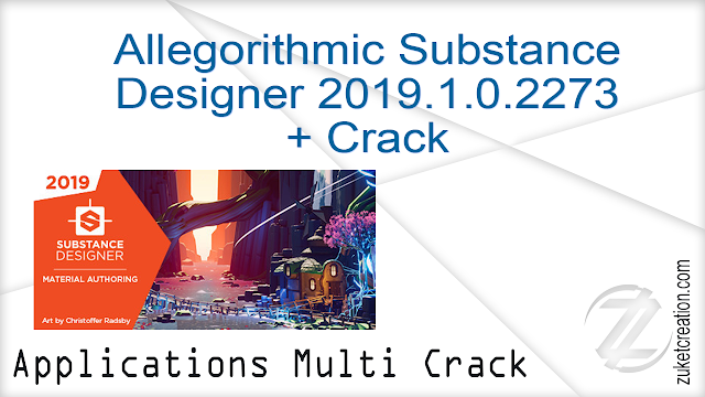 Allegorithmic Substance Designer 2019.1.0.2273 + Crack    |  506  MB
