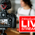 Basic Introduction to Livestreaming Video