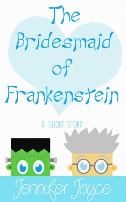 The Bridesmaid of Frankenstein
